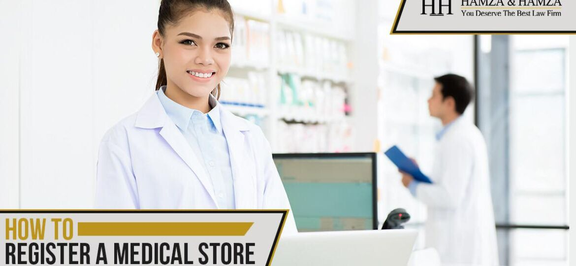 How to Register a Medical Store In Pakistan