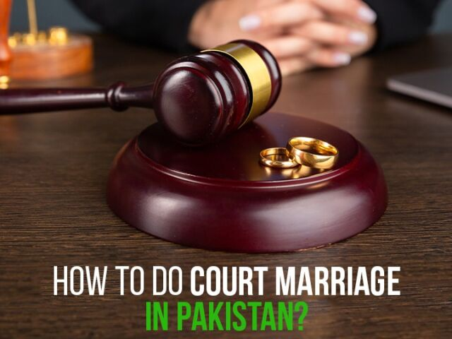 How to do Court Marriage in Pakistan?