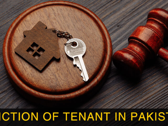 Eviction of Tenant in Pakistan